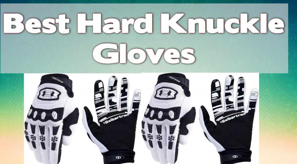 Best Hard Knuckle Gloves 2021: (Top 10 Guide) 1