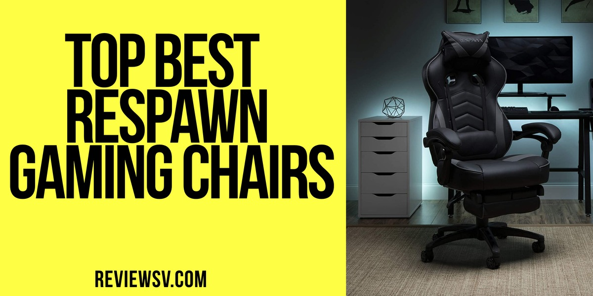 Best Respawn Gaming Chairs