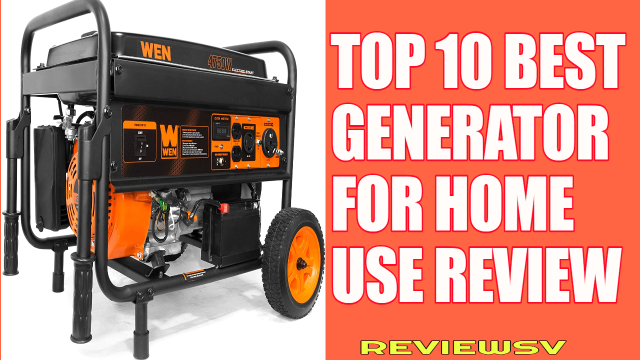 Best Generators For Home Use Review